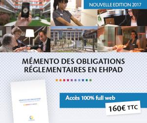 Directeur d'EHPAD, avez-vous l'indispensable Memento des obligations spécifiques aux EHPAD?